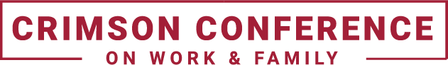 Crimson Conference on Work and Family